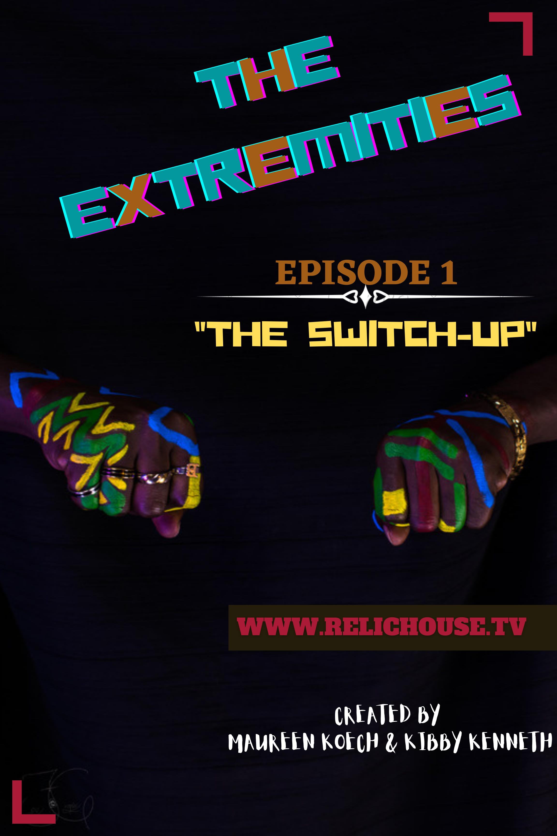 THE EXTREMITIES_EPISODE 1